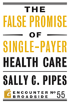 The false promise of single-payer healthcare