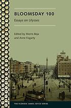 Bloomsday 100 : essays on Ulysses