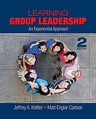 Learning group leadership : an experiential approach