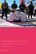 Pathogenic Policing: Immigration Enforcement and Health in the US South