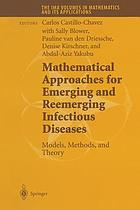 Mathematical Approaches for Emerging and Reemerging Infectious Diseases: Models, Methods, and Theory
