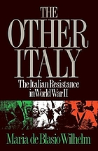 The other Italy : Italian resistance in World War II