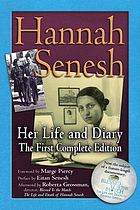 Hannah Senesh : Her Life and Diary : The First Complete Edition.