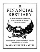 Financial bestiary - introducing equity, fixed income, credit, fx, forwards.