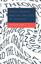 Barth, Derrida, and the language of theology