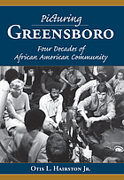 Picturing Greensboro : four decades of African American community
