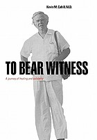 To bear witness : a journey of healing and solidarity