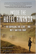 Inside the Hotel Rwanda : what really happened and why it matters today