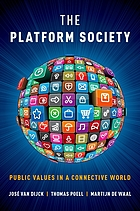 The platform society : public values in a connective world