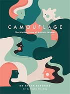 Book cover. Camouflage : the hidden lives of autistic women