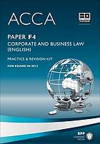 ACCA. Paper F4, Corporate and business law (English). Practice & revision kit.
