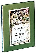 Favorite works of William Blake : three full-color books.
