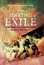 The making of exile : Sindhi Hindus and the partition of India