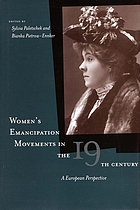 Women's emancipation movements in the nineteenth century : a European perspective