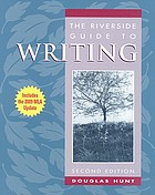 The Riverside guide to writing
