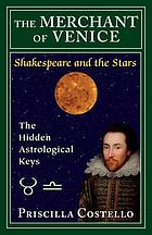 The Merchant of Venice : the Hidden Astrologial Keys.