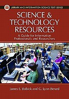 Science and technology resources : a guide for information professionals and researchers
