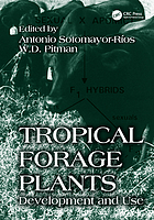 Tropical forage plants : development and use