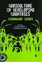 Agriculture in developing countries : technology issues