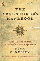 The adventurer's handbook : life lessons from history's great explorers