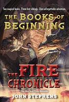 The fire chronicle. (Books of beginning, book 2.)
