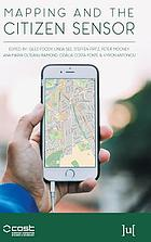 MAPPING AND THE CITIZEN SENSOR.