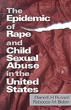 The epidemic of rape and child abuse in the United States