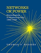 Networks of power : electrification in Western society