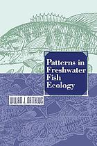Patterns in Freshwater Fish Ecology.