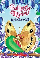 Butterfly meadow : Joy's close call.