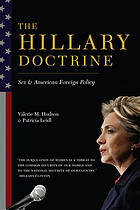 The Hillary Doctrine : Sex and American Foreign Policy