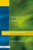 Interaction in action : reflections on the use of intensive interaction