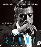 Deconstructing Sammy : [music, money, madness, and the mob]
