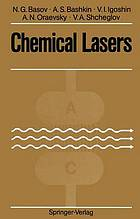 Chemical lasers : with 80 figures