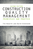 Construction quality management : principles and practice
