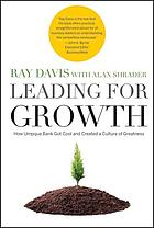 Leading for growth : how Umpqua Bank got cool and created a culture of greatness