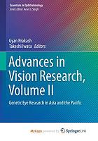 Advances in vision research. Volume II, Genetic eye research in Asia and the Pacific
