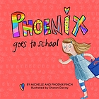 Phoenix goes to school : a story to support transgender and gender diverse children