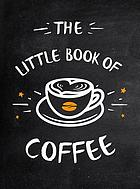 The little book of coffee.