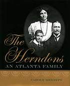 The Herndons : an Atlanta family