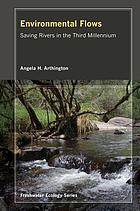 Environmental flows : saving rivers in the third millennium