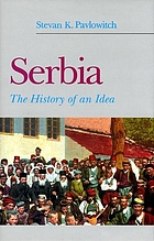 Serbia : the history of an idea