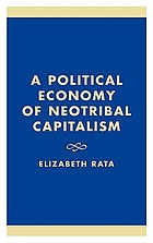 A political economy of neotribal capitalism
