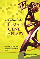 A guide to human gene therapy