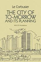 The city of to-morrow and its planning