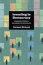 Investing in democracy : engaging citizens in collaborative governance