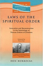 Laws of the spiritual order : innovation and reconstruction in the soteriology of Thomas Erskine of Linlathen