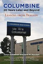Columbine, 20 years later and beyond : lessons from tragedy
