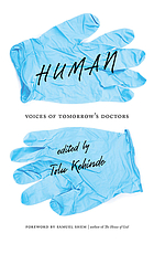 Human : voices of tomorrow's doctors
