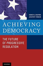 Achieving democracy : the future of progressive regulation
